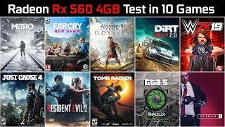 rX 560 4GB Test in 10 New Games  Core i5-3570  8GB RAM  High Settings 1080p  2019