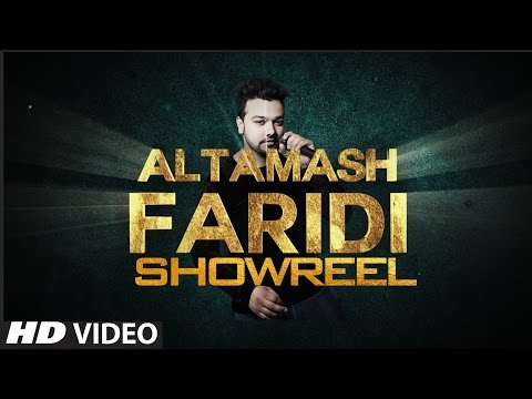Altamash Faridi Showreel