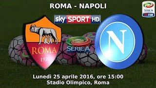 Roma Napoli 1-0 (Full match) SKY CALCIO HD