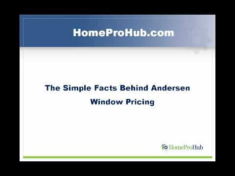 Simple Facts Behind Andersen Window Pricing