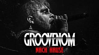 Смотреть клип Groovenom - Nach Hause