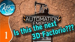 Automation Empire Ep 1: THE NEXT 3D FACTORIO???  - First Look - Let's Play
