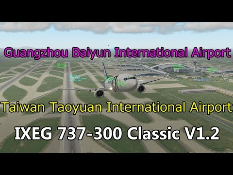 X-Plane 11  Guangzhou Baiyun International Airport/Taiwan Ta
