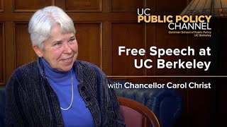 Free Speech at UC Berkeley with Chancellor Carol Christ