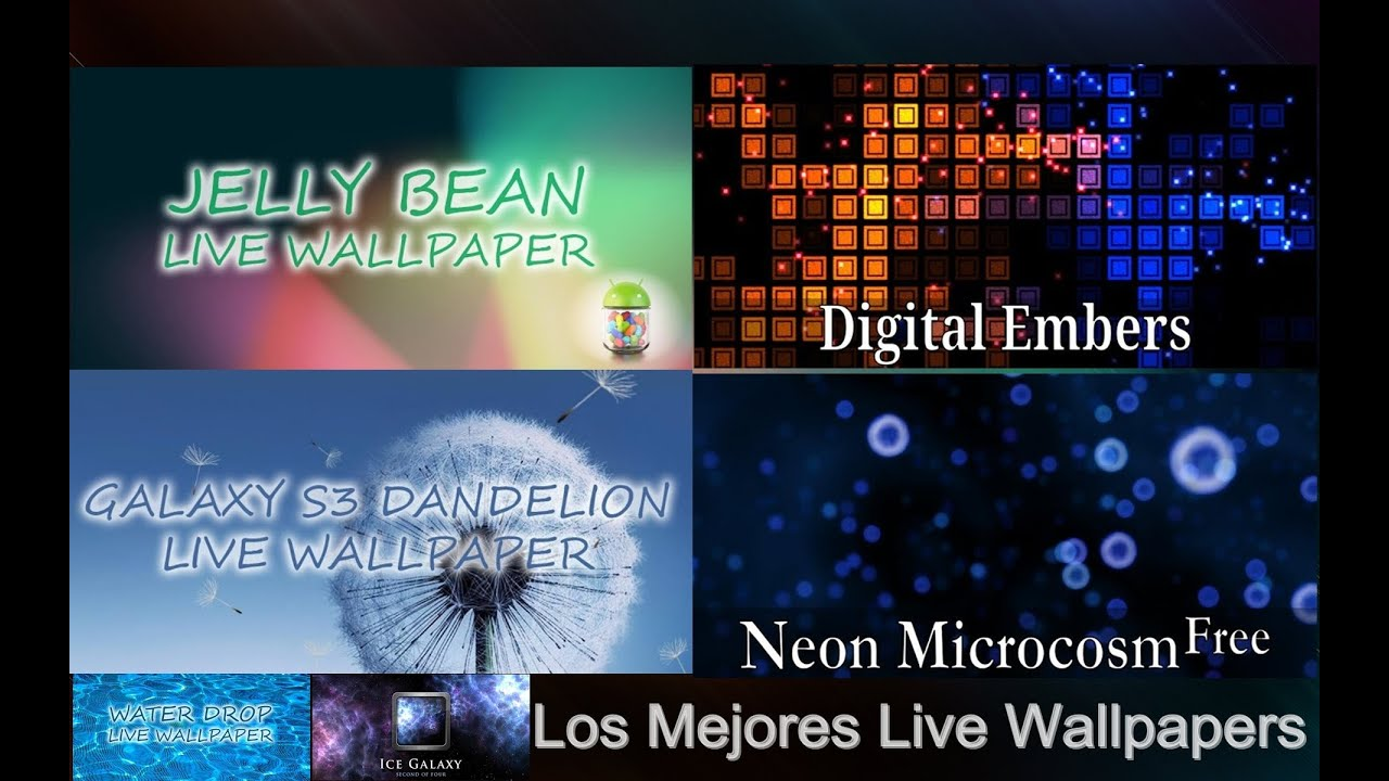 los mejores live wallpaper para android 1 parte android apps team