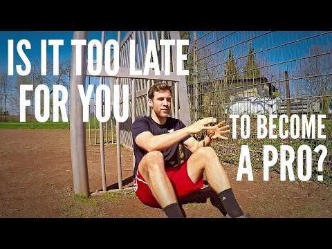 Is it too Late for You to Become a Pro Soccer Player?
