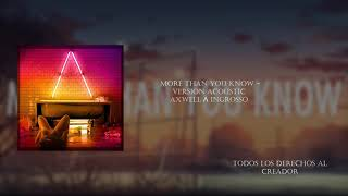 More Than You Know Acoustic-Axwell Λ Ingrosso  Download Free FMD