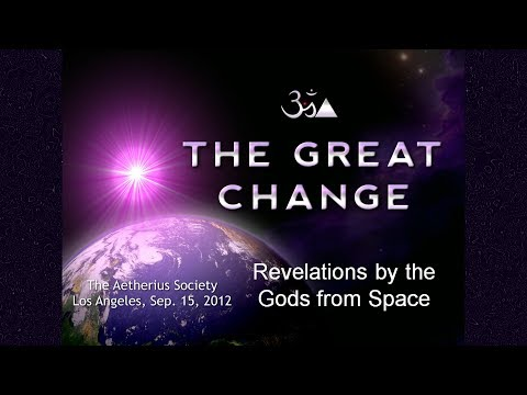 The Great Change - Revelations by The Gods from Space