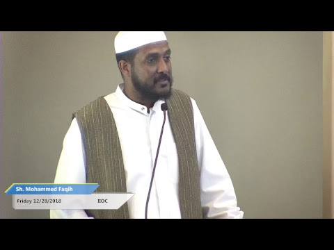 Khutbah Lets forgive and forget by Sh Mohammed Faqih on December 28, 2018.