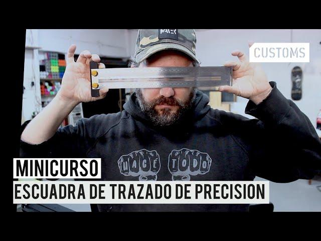 Escuadra de trazado de precisión | MINICURSO | CUSTOMS