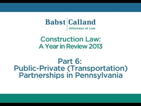 Part 6: Public-Private (Transportation) Partnerships in Pennsylvania