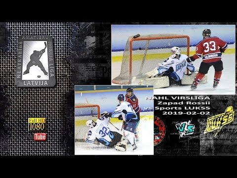 NAHL Riga (2019-02-02). Zapad Rossii vs Sports LUKSS (VIRSLIGA)