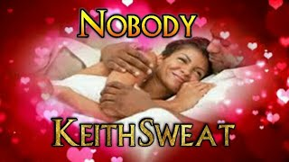 Nobody - keith Sweat and Athena Cage Traduzida by DTBM