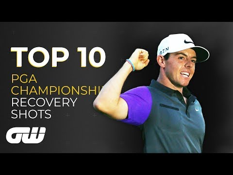 Top 10: PGA Championship recovery shots