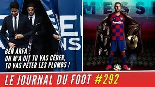 Ce que BEN ARFA réclame au PSG, Lionel MESSI a reçu son 6e Soulier d'OR