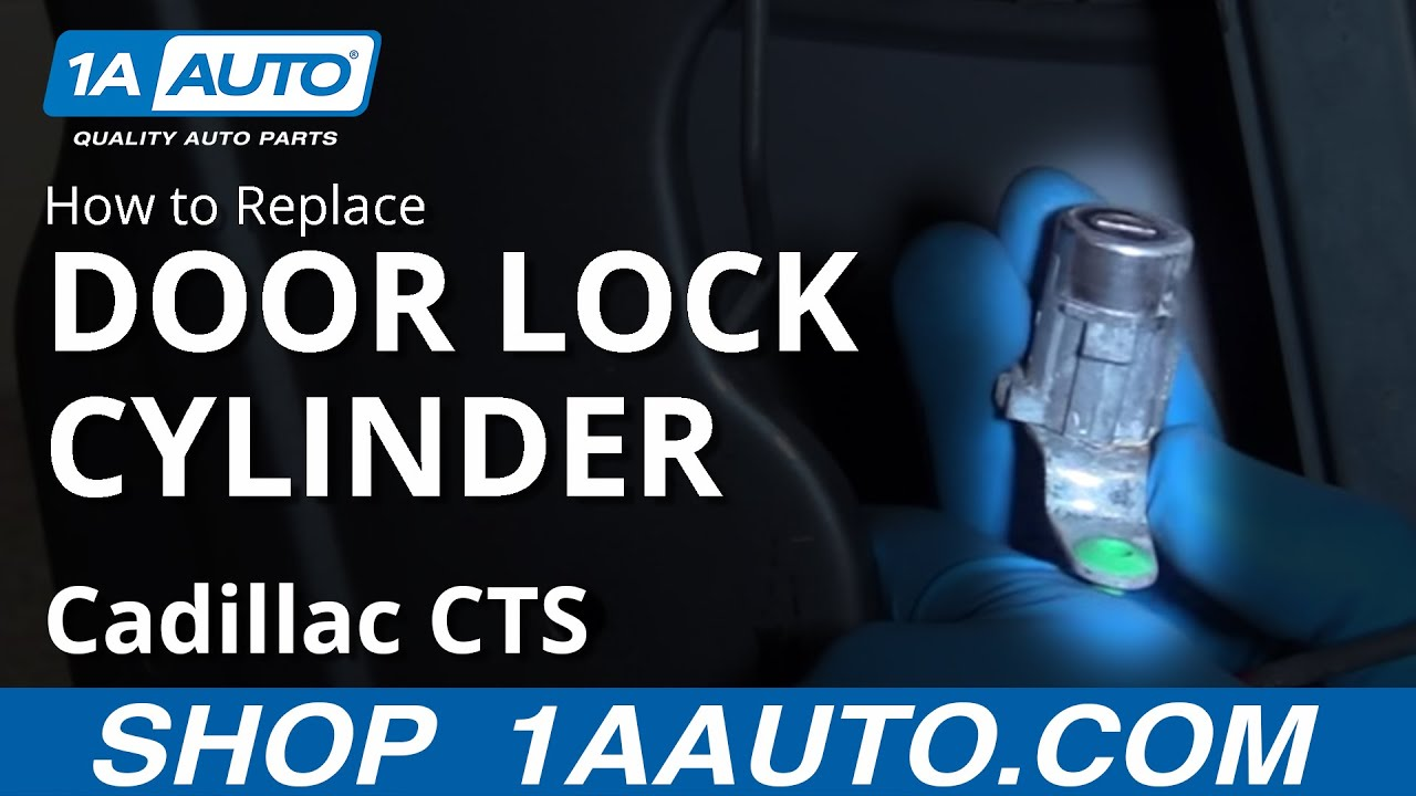 How To Replace Door Lock Cylinder 03 07 Cadillac Cts Youtube