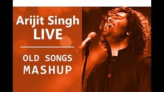 Arijit Singh Live with superhit old songs Mashup 2017 | kishore kumar | Lata Mangeshkar |Tune Lyrico
