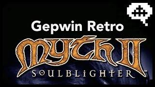Myth II: Soulblighter Revisited