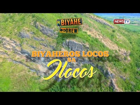 Biyahe ni Drew: Go Loco in Ilocos! (Full episode)