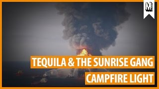 "TEQUILA & THE SUNRISE GANG - ""Campfire Light"" official music video (Uncle M Music)"