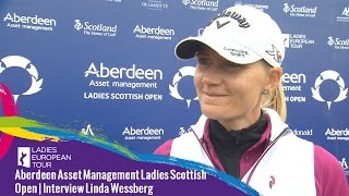 Interview with Linda Wessberg Round 2 | Aberdeen Asset Management Ladies Scottish Open