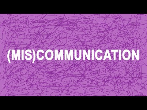 (Mis)communication
