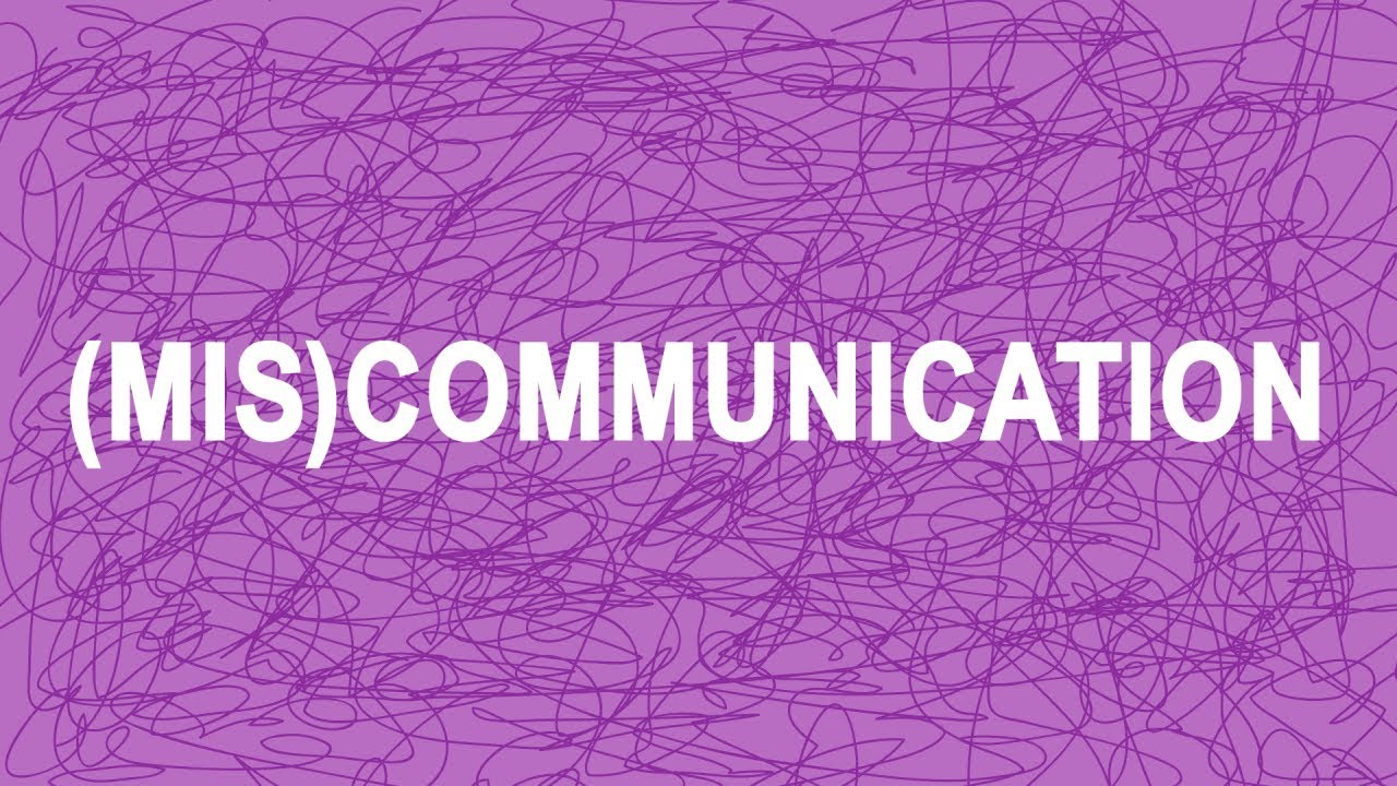 (Mis)communication