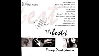 Full! Konser Pujian Rohani Album The Best of Ronny Daud Simeon © 2002 by Shekinah Music