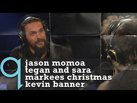 q with Tom Power - Ep 2 | Jason Momoa, Tegan and Sara, Markees Christmas, Kevin Banner