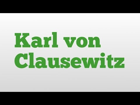 Karl von Clausewitz meaning and pronunciation
