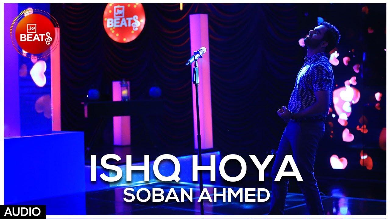 Ishq Hoya (Audio) | Soban Ahmed | BOL Beats Season 1 | Latest Music