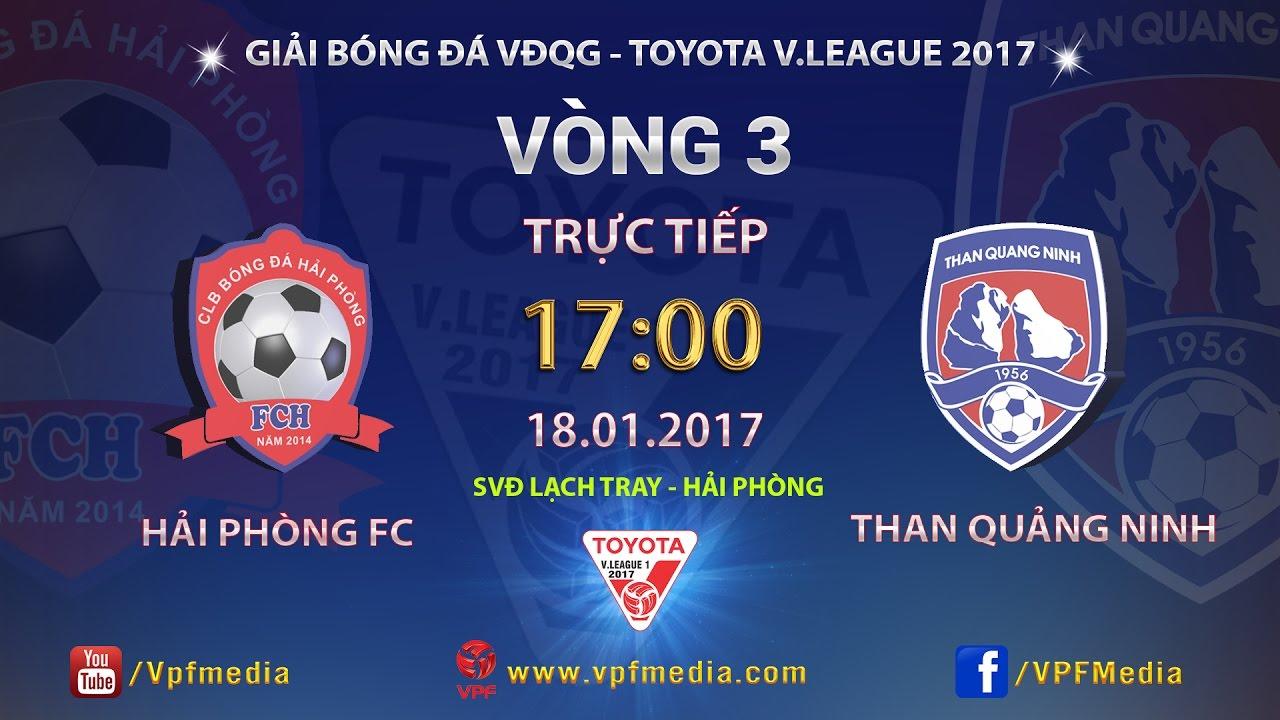 Hải Phòng vs Than Quảng Ninh _ 18-01-2017