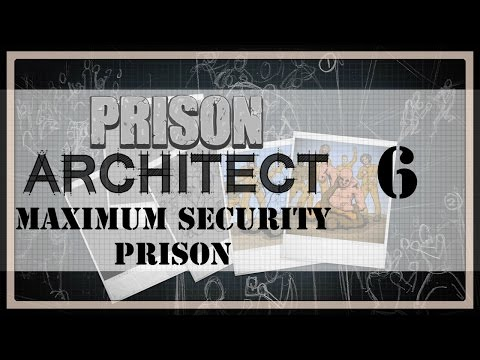 Locked Away In Solitary | Prison Architect Maximum Security Prison #06
