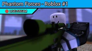 🔴[Live] Phantom Forces - Roblox #1
