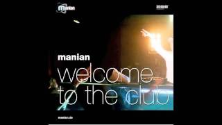 DJ Manian Welcome To The Club (Official Acapella)