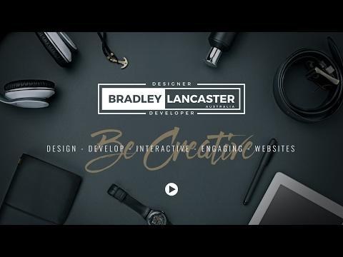 Bradley Lancaster   Designer - Website Developer   Freelancer After Effects UI UX Interaction Design