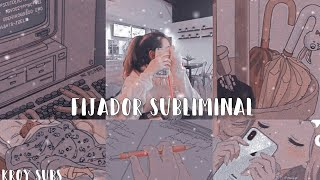 �FIJADOR SUBLIMINAL� (SPEED)