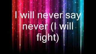 Never Say Never- Justin Bieber feat. Jaden Smith