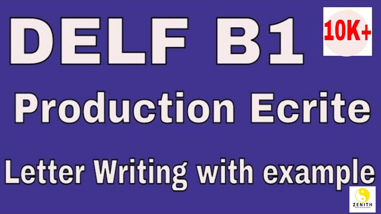 DELF B1 Production Ecrite (Writing test)