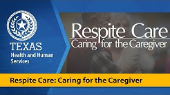 Respite Care: Caring for the Caregiver