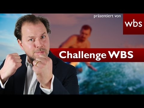 Challenge WBS: Unbegrenzter Urlaub & gefälschte Pässe | Rechtsanwalt Christian Solmecke