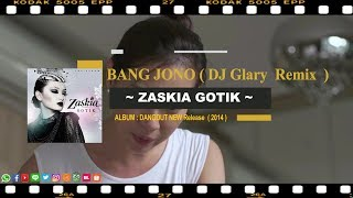 Gambar cover Bang Jono - Zaskia Gotik ( DJ Glary Remix ) FULL HD