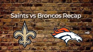 2020 New Orleans Saints vs Denver Broncos Post Game Reaction
