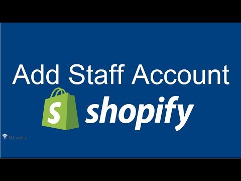 How To Add Staff Accounts On Your Shopify Store | Shopify 2017