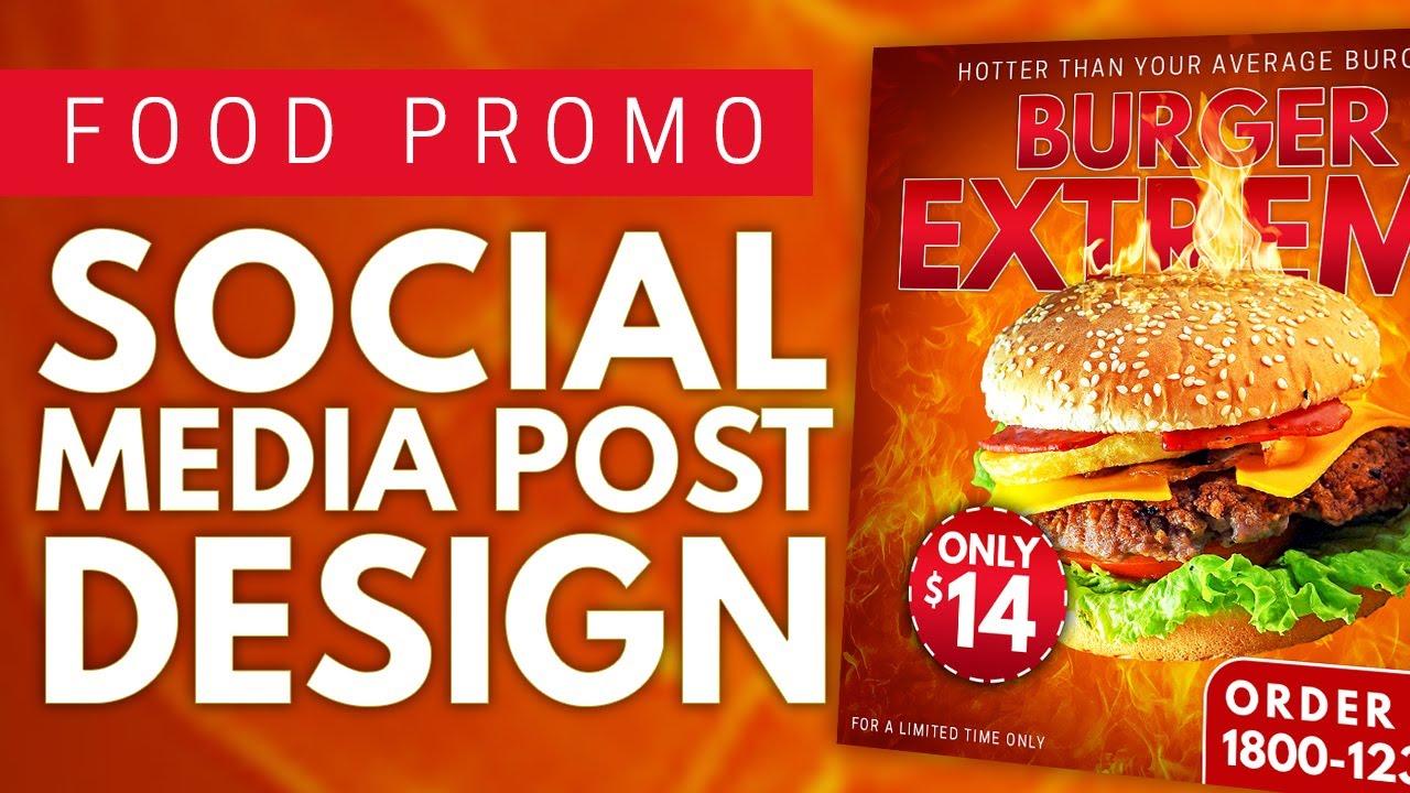Burger Promo Restaurant Food Social Media Post Design Concept Timelapse Freelance Graphic Design Youtube