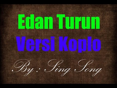 Edan Turun Karaoke No Vocal