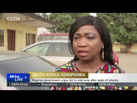 Nigerian government urges AU to intervene after spate of attacks its citizens in South Africa