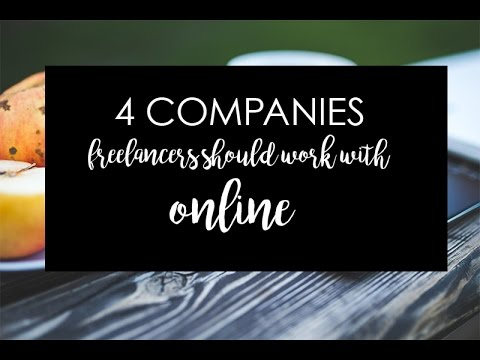 4 Legitimate Companies for Freelancers to work with Online
