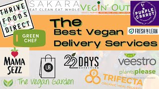 The Best Vegan Meal Delivery Services Part One