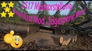 sawdust mod V 1.0.0 Ls17  Fs17  Späne  Link:https://www.modhoster.de/mods/sawdust-mod#description https://www.farming-simulator.com/mod.php?mod_id=70360&title=fs2017 http://www.modhub.us/farming-simulator-2017-mods/sawdust-mod-by-fcelsa/